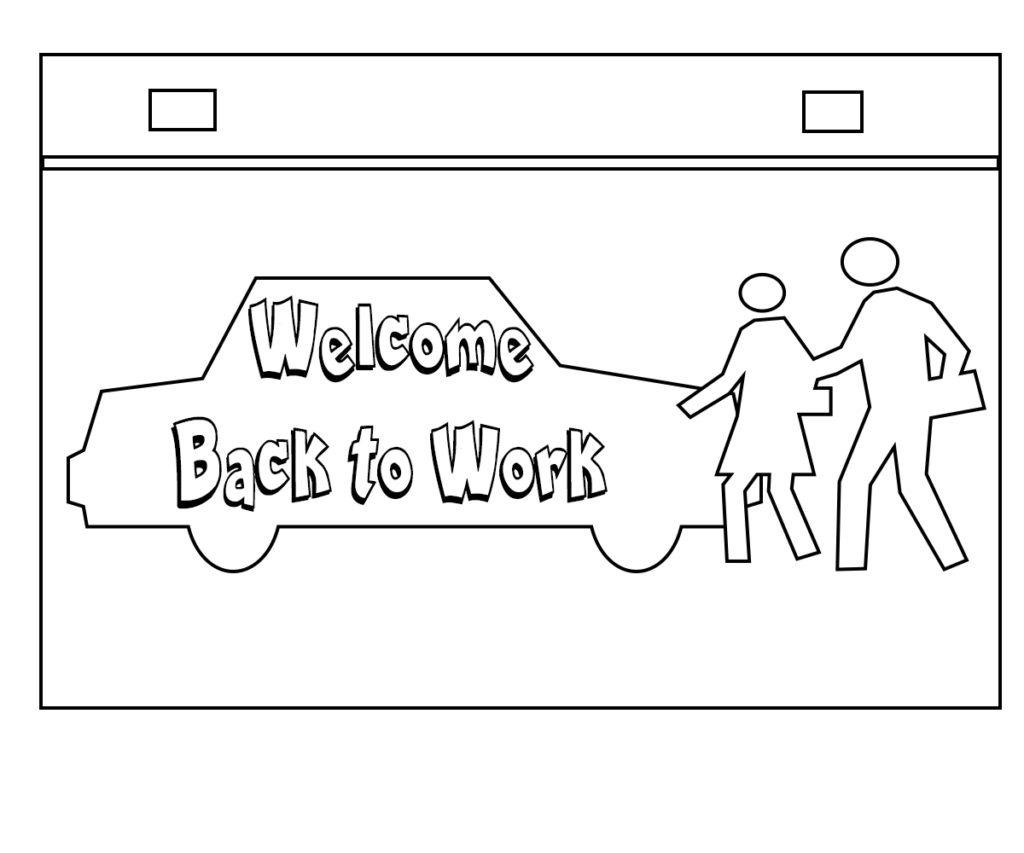 Pages Welcome Back To Work Coloring Pages