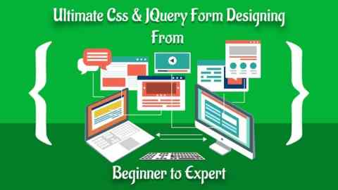 Ultimate Css & JQuery Form Designing From Beginner to Expert