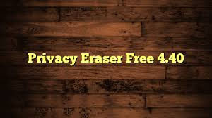 Privacy Eraser Free 4.40.0