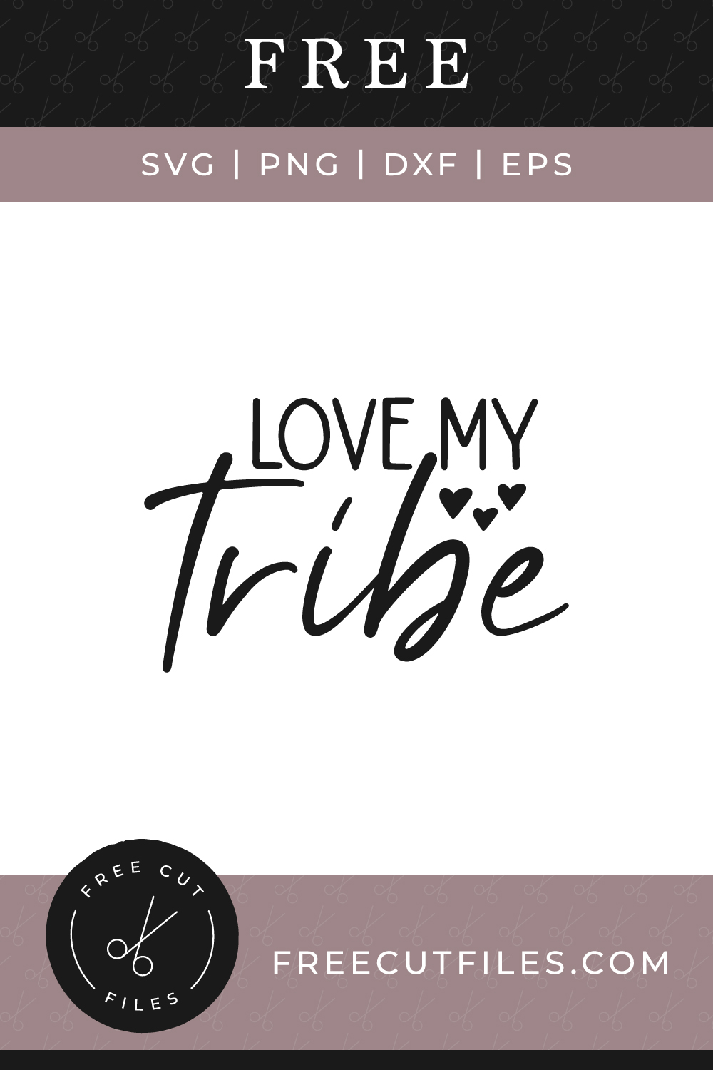 Download Love my tribe - Free SVG   Free Cut Files