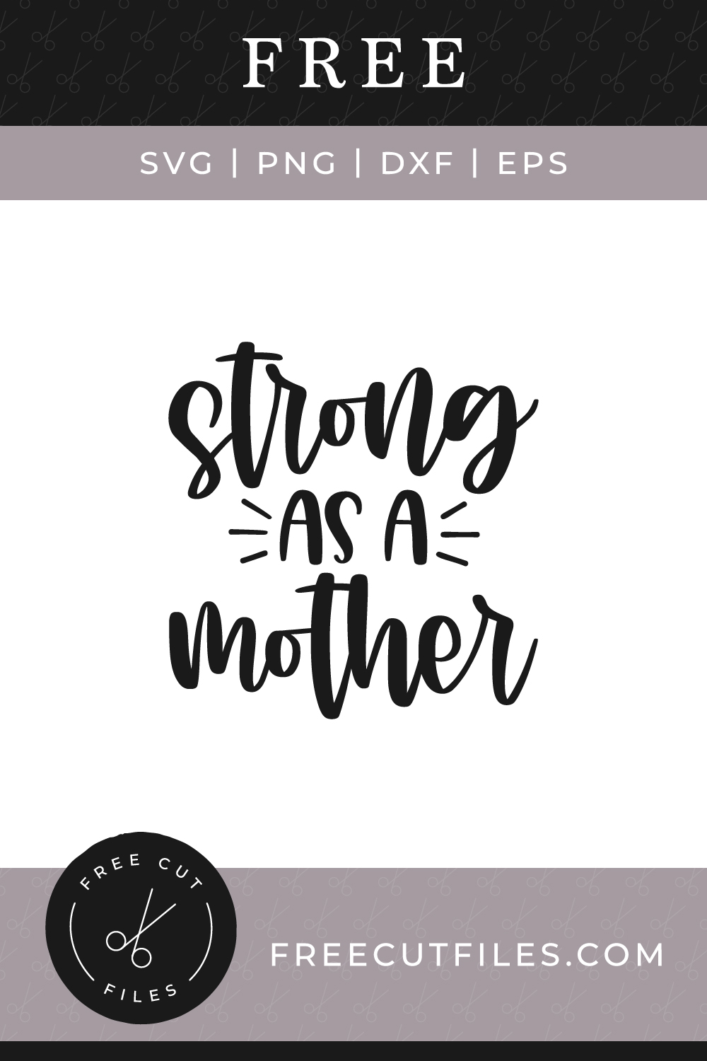 Mother Svg : mother, Strong, Mother, Files