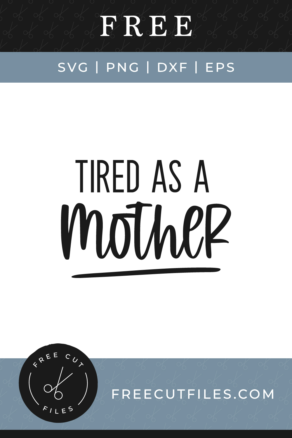 Mother Svg : mother, Tired, Mother, Files
