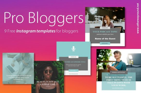 Bloggers Free Instagram Templates