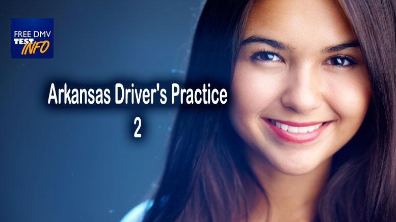Arkansas Driver's Practice Test at Free DMV Test