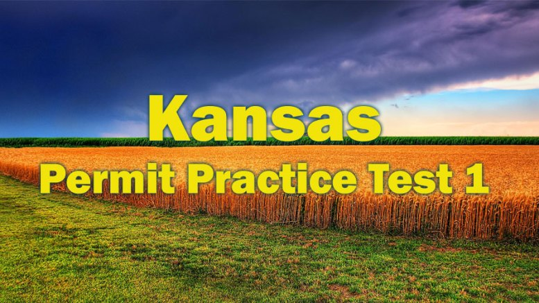 Kansas Permit Practice Test - 1