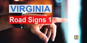 Virginia DMV Road Signs Test - 1 - FreeDMVTest.org