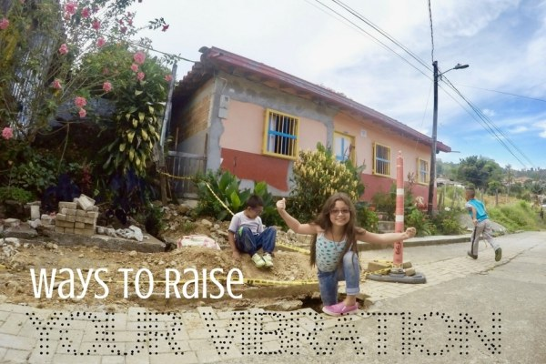 Ways To Raise Your Vibration