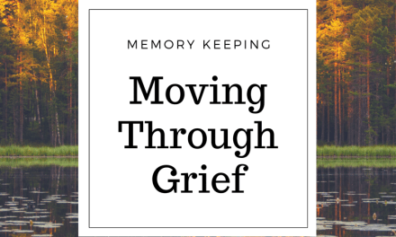 Moving Through Grief