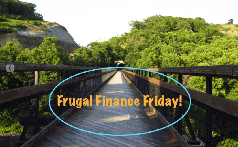 Frugal Finance Friday: Checking In