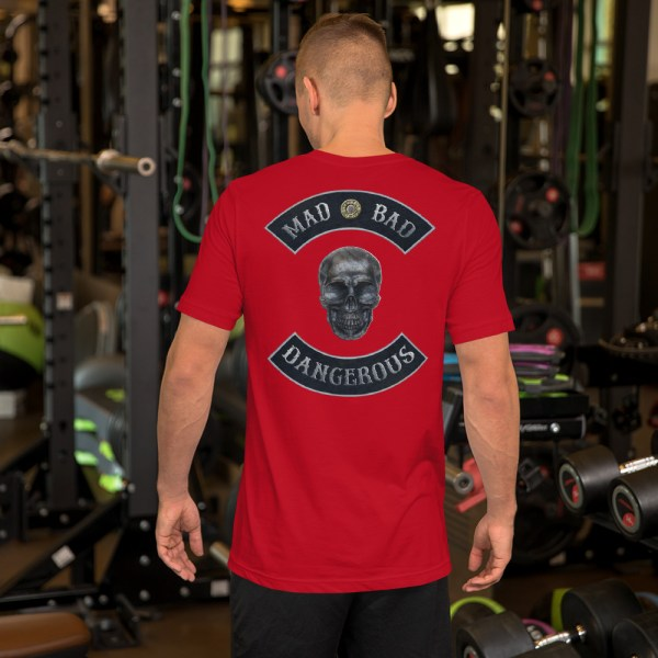 Mad, Bad and Dangerous Rockers with Skull Unisex Red T-shirt Back