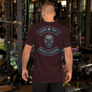 Mad, Bad and Dangerous Rockers with Skull Unisex Oxblood Black Tshirt Back