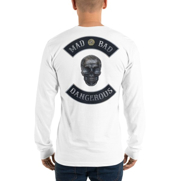 White Long sleeve t-shirt Mad, Bad and Dangerous Rockers with Skull Back