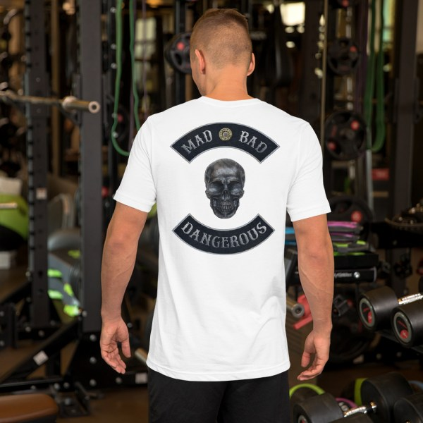 Mad, Bad and Dangerous Rockers with Skull Unisex White T-shirt Back