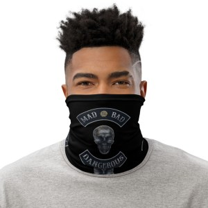 Mad Bad and Dangerous Rockers with Skull Black Neck Gaiter