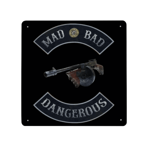 Mad Bad and Dangerous with Tommy Gun Printed on a sheet of aluminum