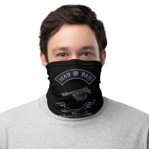 Mad Bad and Dangerous with Tommy Gun Black Neck Gaiter