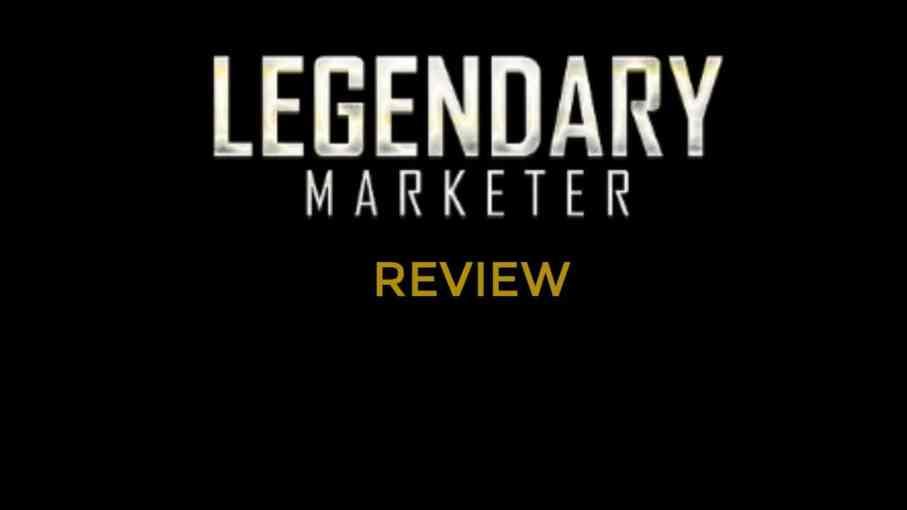 legendary marketer reviews
