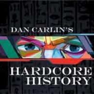 Dan Carlin is the Best