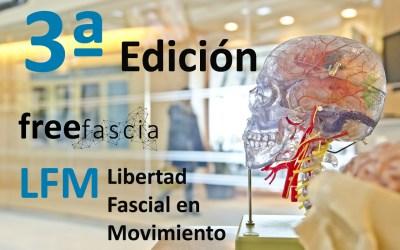3ª EDICIÓN Free Fascia LFM (Libertad Fascial en Movimiento) ONLINE