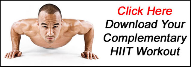 Click Here Download Your Complementary HIIT Workout