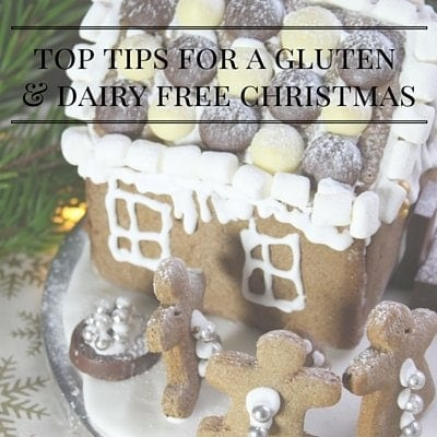 Top tips for a happy gluten-free (and dairy-free) Christmas…