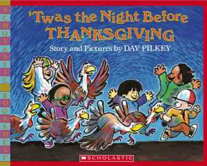 Nine Thanksgiving Children's Stories Where Turkeys Are Heroes Not Food
