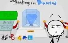 stealing the diamond