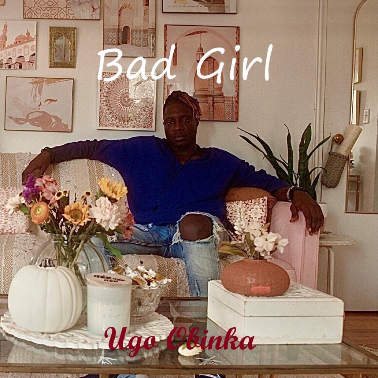Ugo Obinka - Bad Girl