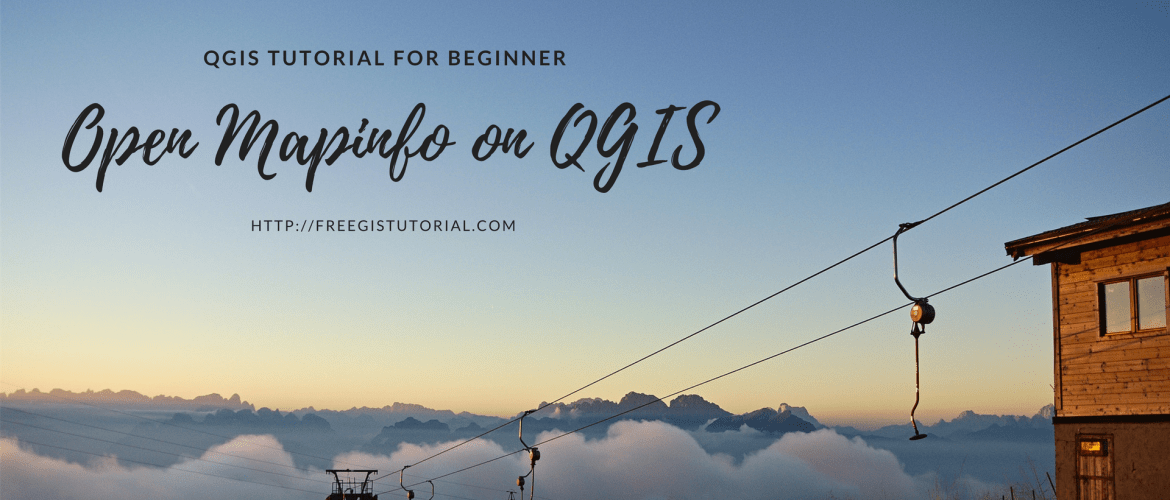 Open Mapinfo on QGIS1