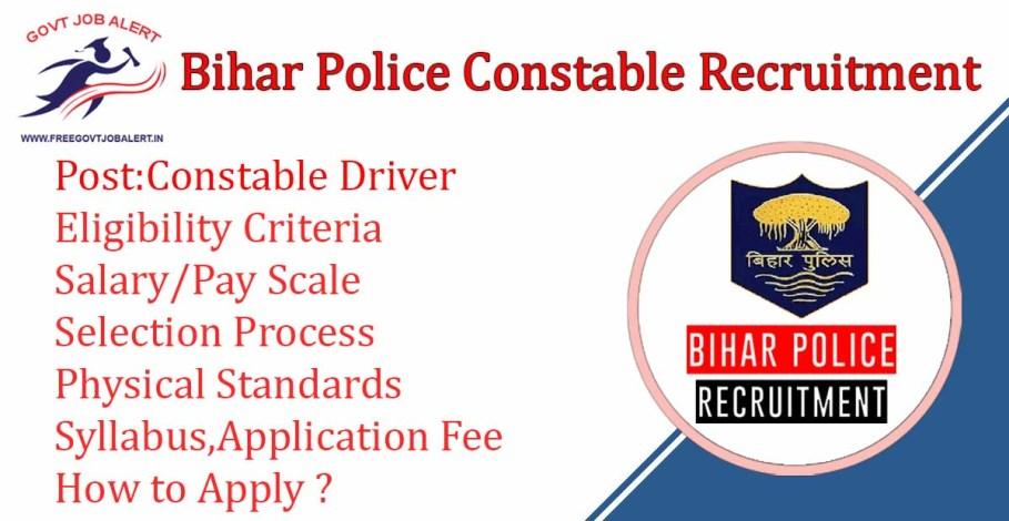Bihar Police Constable Driver Recruitment