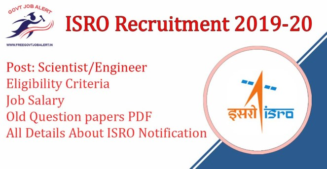 ISRO Recruitment 2019 For Scientist and Engineer Vacancy