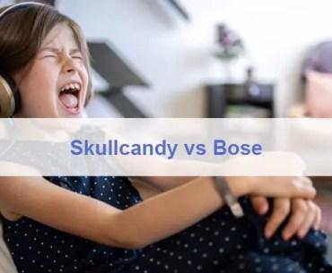 Skullcandy vs Bose