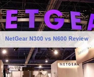 Netgear N300 vs N600