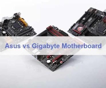 Asus vs Gigabyte Motherboard