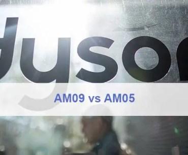 Dyson AM09 vs AM05