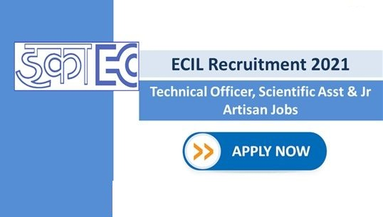 ECIL Technical Officer Recruitment 2021 Free Job Search