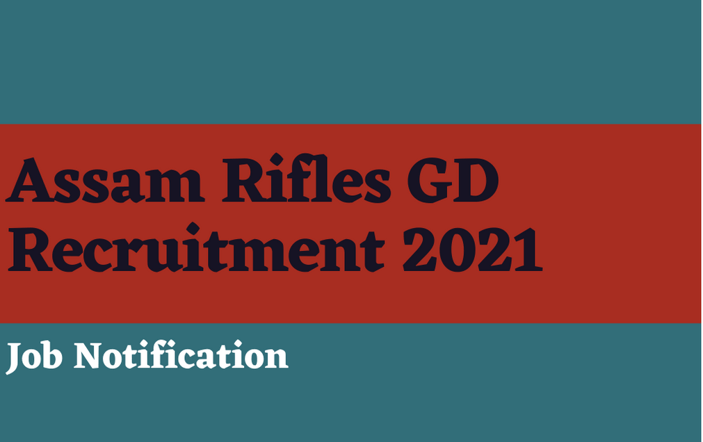 Assam Rifles Rifleman GD 2021 Free Job Search