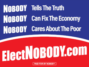 Elect Nobody Sign