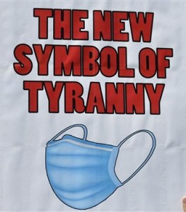 Masks- the new symbol of tyranny.