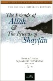 The Criterion Between The Friends of Rahman and the Friends of Shaitaan