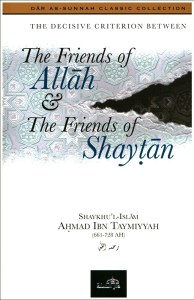 Friends of Allah and Friends of Shaitaan