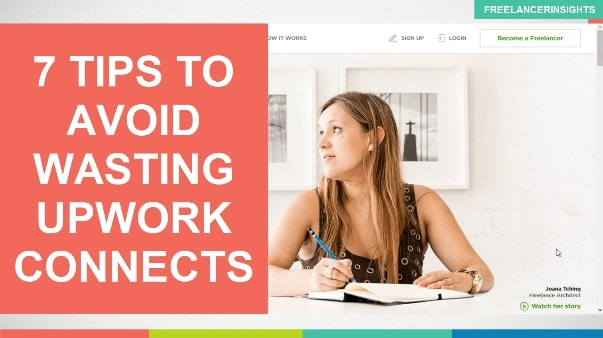 7 tips to Avoid Wasting Upwork Connects