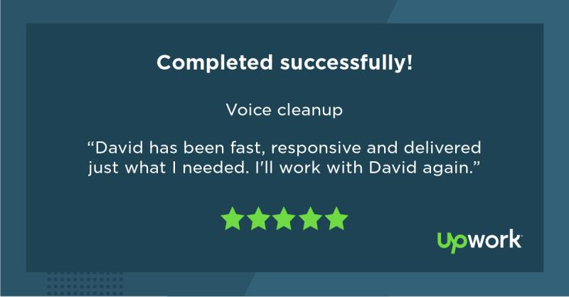 Upwork Feedback Image for Voice Cleanup Contract