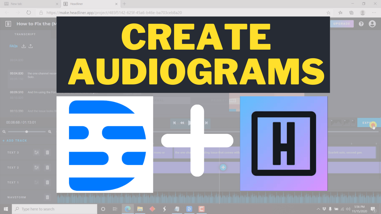 make audiograms with descript and headliner app