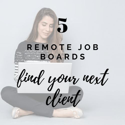 remote job boards to find your next or first freelance client
