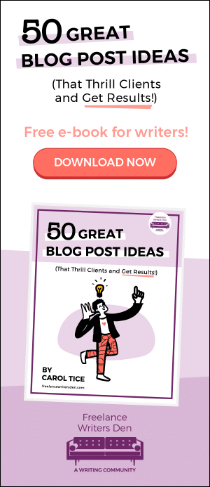 Free E-book for Writers: 50 Great Blog Post Ideas (That Thrill Clients and Get Results!) DOWNLOAD NOW