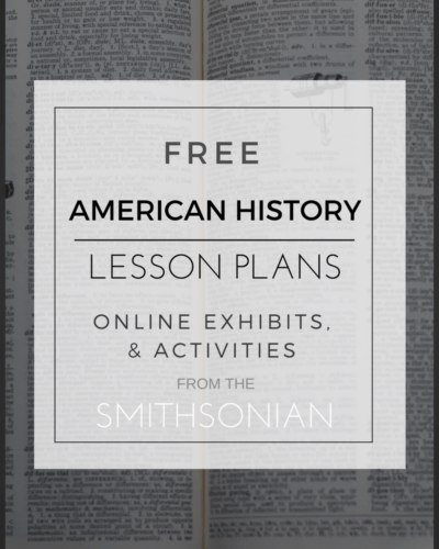 Free American History Lesson Plans, Online Exhibits & Activities from the Smithsonian