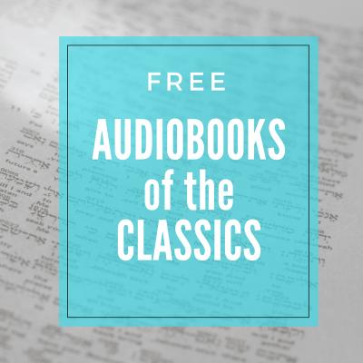 Free Audiobooks of the Classics