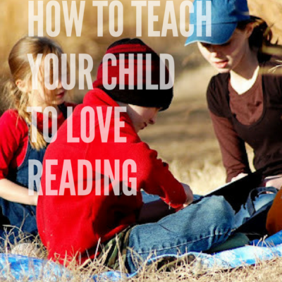 You Can Teach Your Child to Love Reading – here's how we did it