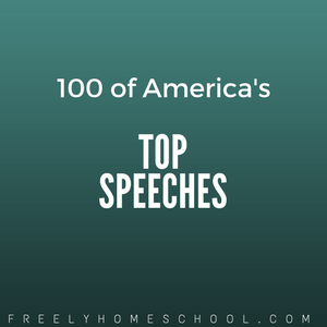 "100 of America's Most Popular Speeches (including ""I Have a Dream"")"